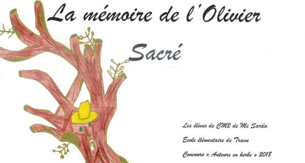 La mémoire de l'olivier sacré